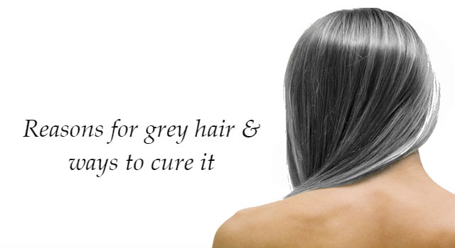 Ways to cure - Ways prevent grey hair ...